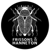 Frissons & Hanneton
