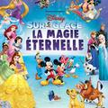 Disney Sur Glace La Magie Eternelle