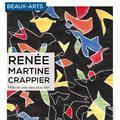Renée Martine Crappier - Mille Et Une Vies Plus Loin