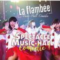 Spectacle Music-Hall Comédie de la Flambée 2017-2018