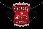 Cabaret des Secrets Vauciennes