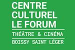 Centre culturel le Forum Boissy-Saint-Léger
