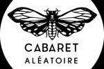 Le cabaret aléatoire Marseille