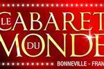 Le cabaret du monde Bonneville