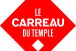 Le Carreau du Temple Paris
