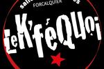 Le K'fé Quoi ! Forcalquier
