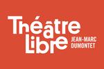 Le Théâtre Libre Paris