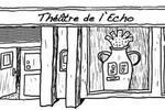 Théâtre de l'Echo Paris