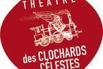 Théâtre des Clochards Célestes Lyon