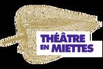 Théâtre en miettes Begles