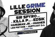 Lille Grime Session : Sir Spyro W/ Killa P (uk) & More