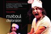 Compagnie Maboul Distorsion Nantes