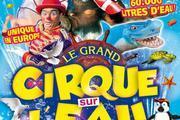 Le Grand Cirque sur l'eau