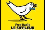 Le Siffleur et son quatuor à cordes (de Fred RADIX)