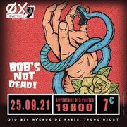 Concert : Bob's NoT Dead!