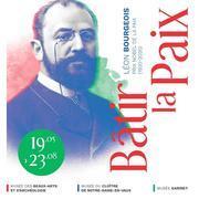 Exposition Bâtir La Paix. Léon Bourgeois, Prix Nobel (1920-2020)