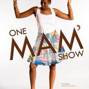 Mam' Issabré - One Mam' Show