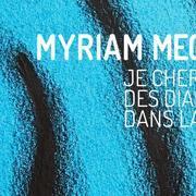 Myriam Mechita - Je cherche des diamants dans la boue