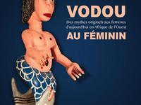 """Exposition """"Vodou au féminin"""""""