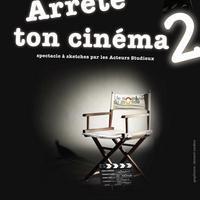 Arrête Ton Cinéma 2
