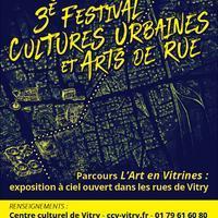 3e Festival Cultures urbaines et Arts de rue - L'Art en vitrines