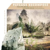 Exposition Temporaire Paysage Recompose