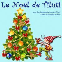 Le Noel De Tiluti