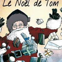 Le Noël De Tom - Spectacle De Noël À Partir De 6 Ans
