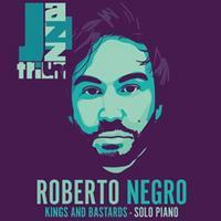 Roberto Negro - Kings And Bastards