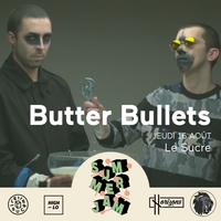 Summer Jam x Lyonzon : Butter Bullets, Rolla, Wiggas