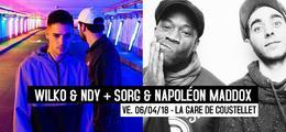 06/04/18 : Sorg & Napoleon Maddox + Wilko & Ndy