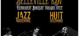 Belleville Rdv - Reinhardt Daussat Voilqué 5tet | Jazzaudehore