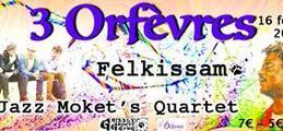 Felkissam + Jazz Moket's - Carte Blanche