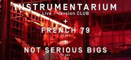 Instrumentarium - French 79 djset - NotSeriousBIGS djset