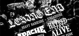 Losing End (Singapour) x Apache x Hatred Still Alive