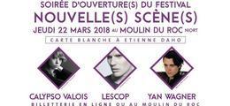 Soirée d'ouverture(s) Festival Nouvelles Scènes 2018