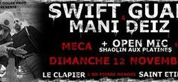 Swift Guad & Mani Deiz/concert/saintetienne Leclapier Openmic