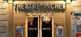 Théâtre Michel Paris 8ème