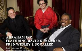 Concert Abraham Inc. featuring David Krakauer, Fred Wesley & Socalled