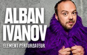 Spectacle Alban Ivanov Element Perturbateur