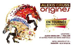 Spectacle Alexis Gruss - Origines