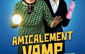 Spectacle Amicalement Vamp - Report