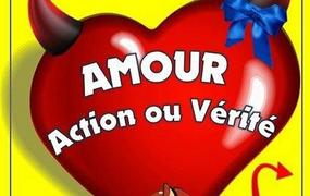 Spectacle Amour, Action Ou Verite