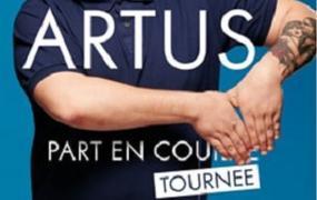 Spectacle Artus - Part En Tournee