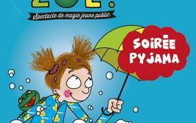 Spectacle Au bain Zoé - Soirée pyjama