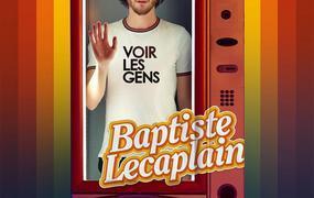 Spectacle Baptiste Lecaplain - Voir Les Gens