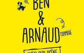 Spectacle Ben et Arnaud Tsamere