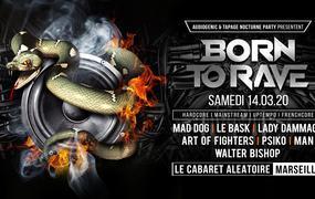 Concert Born To Rave ? Marseille - Hard Music !