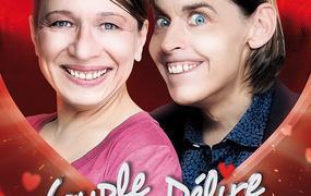 Spectacle Comédie : Couple En Delire
