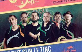 Concert Debout Sur Le Zinc et Tisdass - Festival Qui Sème Le Son #3